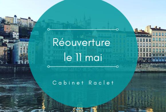 Réouverture du Cabinet Raclet le 11 mai