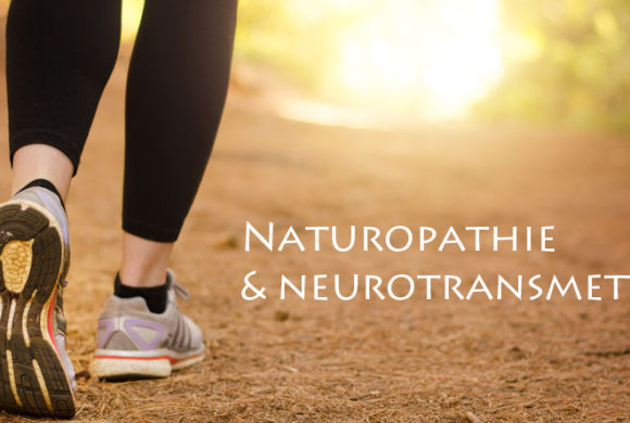 Naturopathie et neurotransmetteurs
